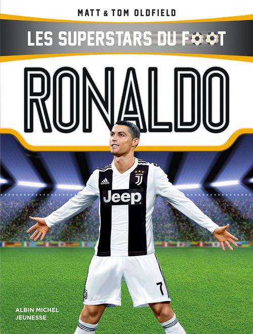 Les superstars du foot ; Ronaldo