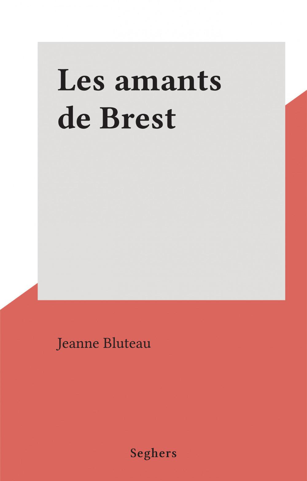 Les amants de Brest  - Jeanne Bluteau