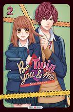 Vente Livre Numérique : Be-Twin you and me T02  - Saki Aikawa