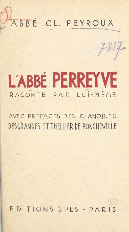 L'abbé Perreyve  - Claude Peyroux
