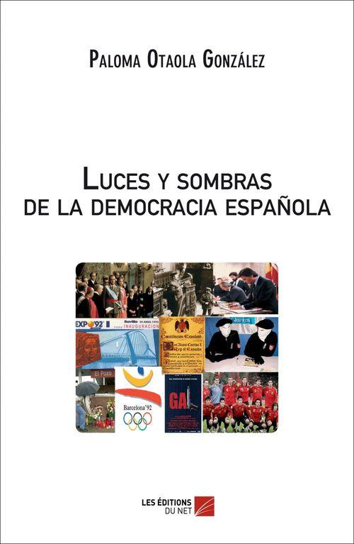 Luces y sombras de la democracia española