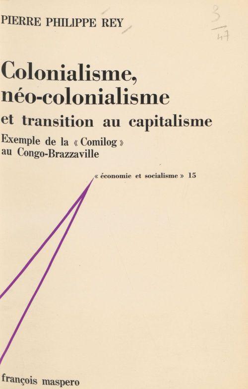 Colonialisme, néo-colonialisme et transition au capitalisme