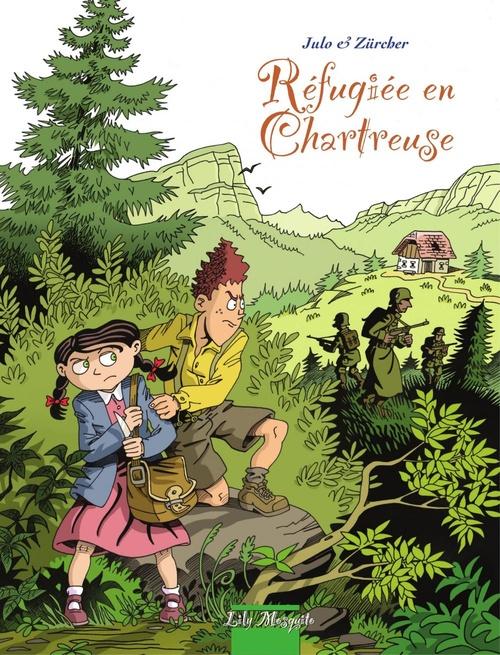 réfugiée en Chartreuse