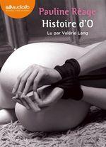 Vente AudioBook : Histoire d'O  - Pauline Réage