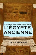 Études historiques sur l´Égypte ancienne  - J.A. Letronne