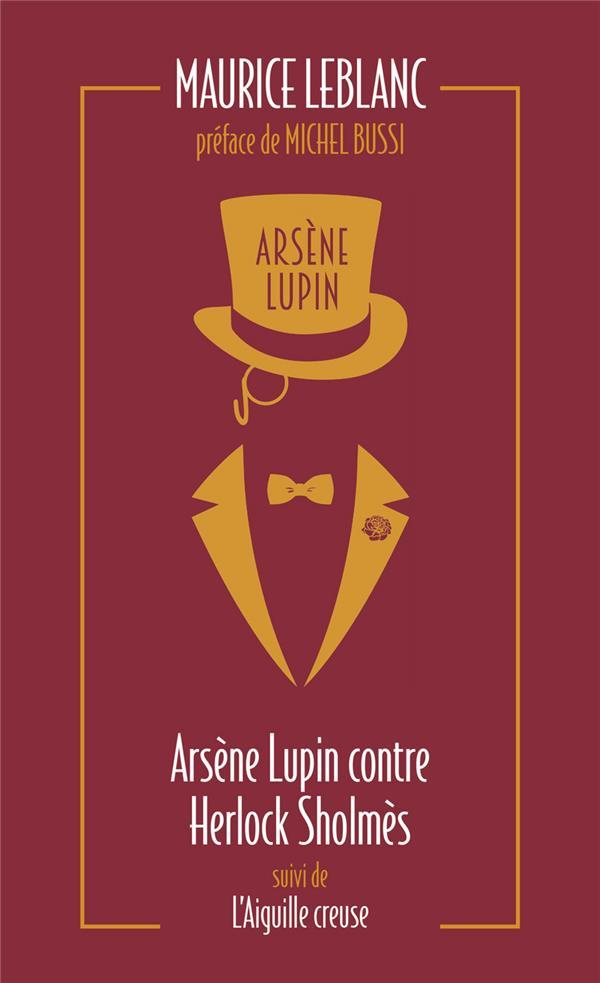 Arsène Lupin contre Herlock Sholmes ; l'aiguille creuse