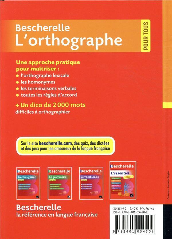 Bescherelle ; l'orthographe pour tous ; ouvrage de référence sur l'orthographe française