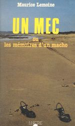 Vente EBooks : Un mec ou les Mémoires d'un macho  - Maurice Lemoine