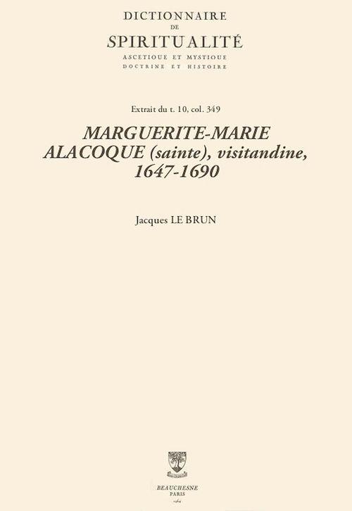 MARGUERITE-MARIE ALACOQUE (sainte), visitandine, 1647-1690