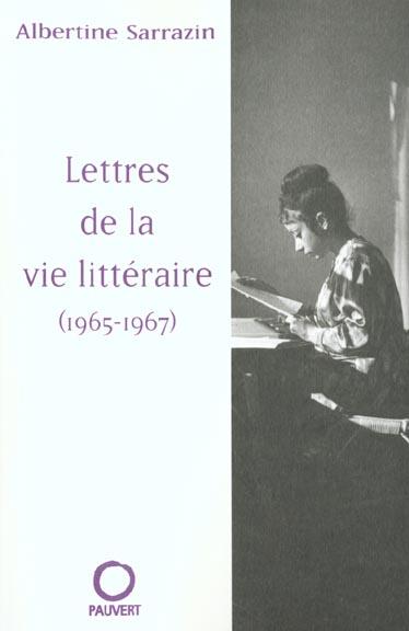 Lettres de la vie litteraire (1965-1967)