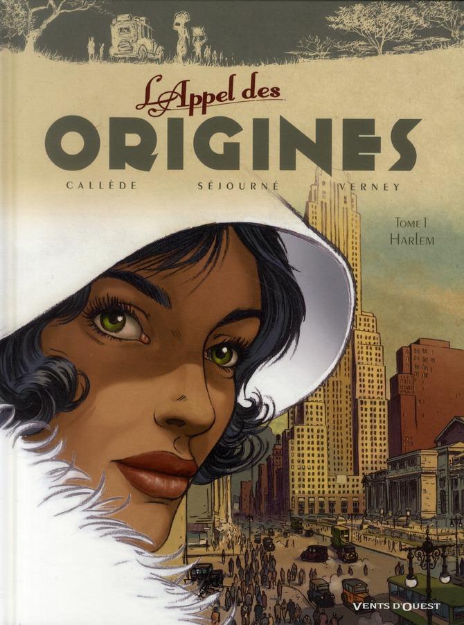 l'appel des origines t.1 ; Harlem