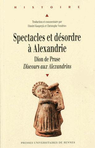 Spectacles et desordres a alexandrie