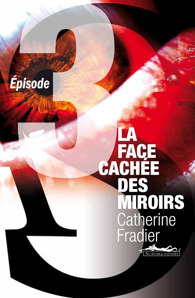 La face cachéee des miroirs t.3