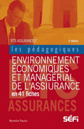 Environnement économique et managerial de l'assurance en 41 fiches (2e édition)