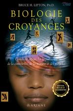 Biologie des Croyances  - Bruce H. Lipton - Bruce Lipton