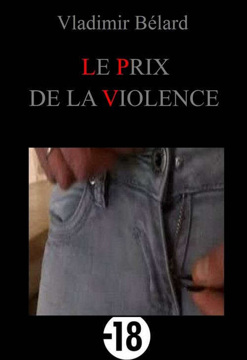 Le Prix de la Violence
