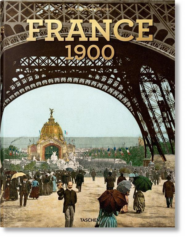 LA FRANCE VERS 1900  -  PORTRAIT EN COULEURS