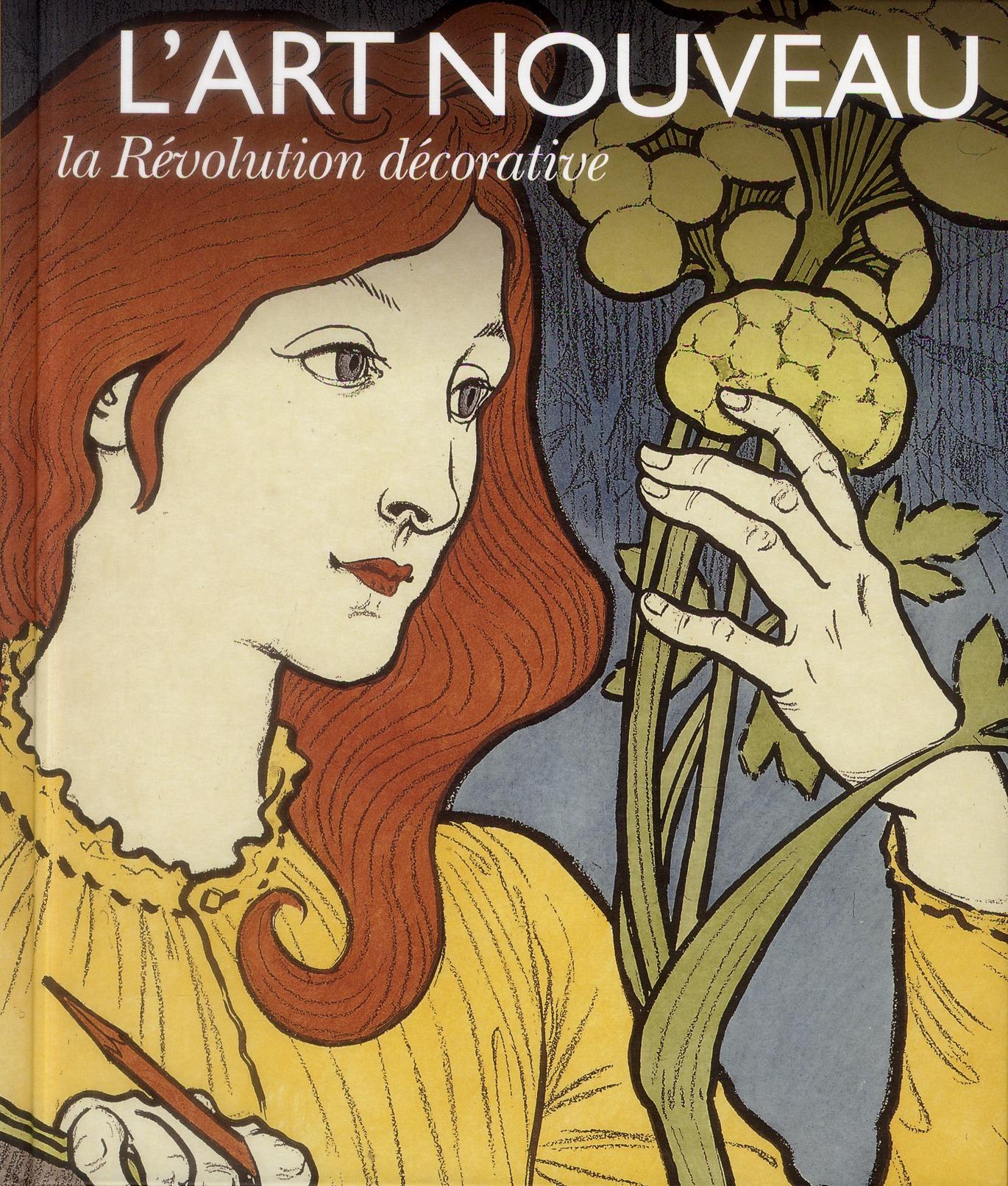 L'art nouveau ; la révolution décorative