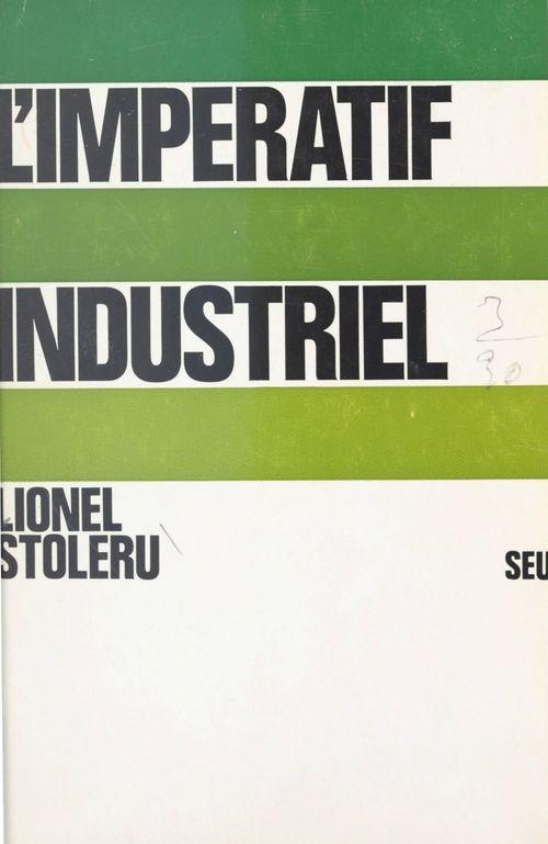 L'impératif industriel