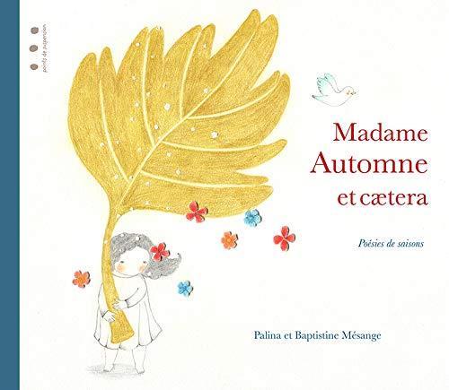 Madame Automne et cætera
