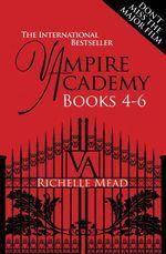 Vente Livre Numérique : Vampire Academy Books 4-6  - Richelle Mead
