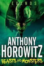 Vente Livre Numérique : LEGENDS Beasts and Monsters  - Anthony Horowitz