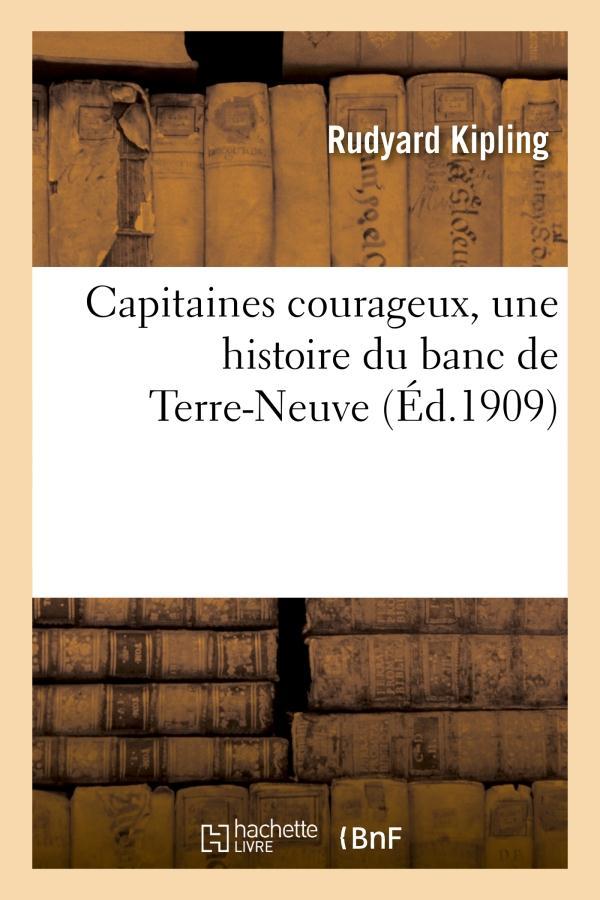 Capitaines courageux ; une histoire du banc de Terre-Neuve