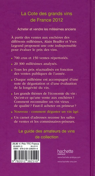 La cote des grands vins de France (édition 2012)