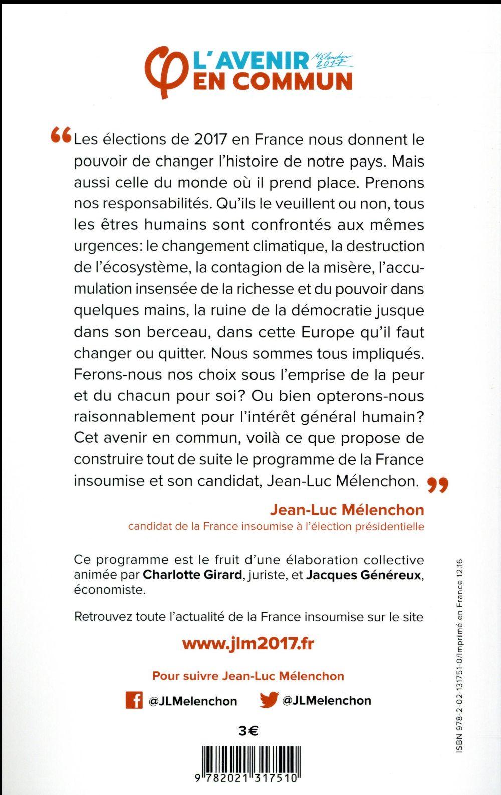 L'avenir en commun ; le programme de la France insoumise et son candidat Jean-Luc Mélenchon