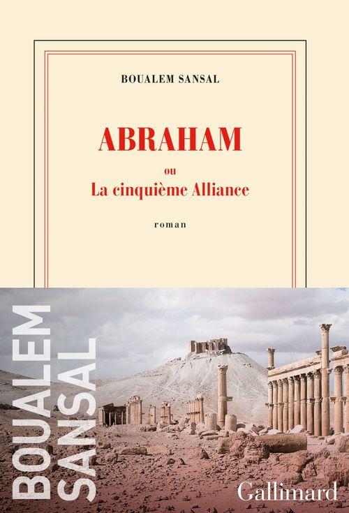 Abraham ; la cinquième alliance