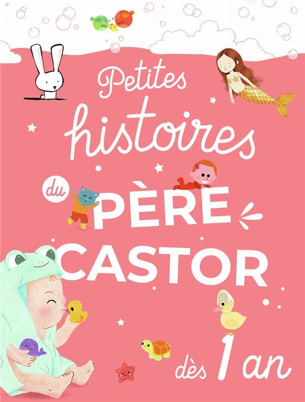 Petites histoires du Père Castor dès 1 an