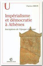 Impérialisme et démocratie à Athènes ; inscriptions de l'époque classique