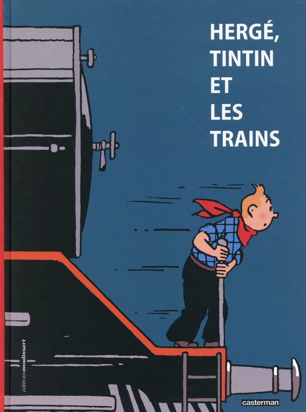 HERGE, TINTIN ET LES TRAINS Verley Benoit