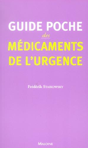 Guide Poche Des Medicaments De L'Urgence