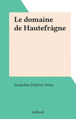 Le domaine de Hautefrâgne