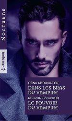 Dans les bras du vampire - Le pouvoir du vampire