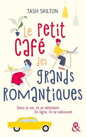 Le petit café des grands romantiques ; dans la vie, ils se détestent. en ligne, ils se séduisent