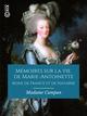 Mémoires sur la vie de Marie-Antoinette, reine de France et de Navarre  - Francois Barriere  - Madame Campan