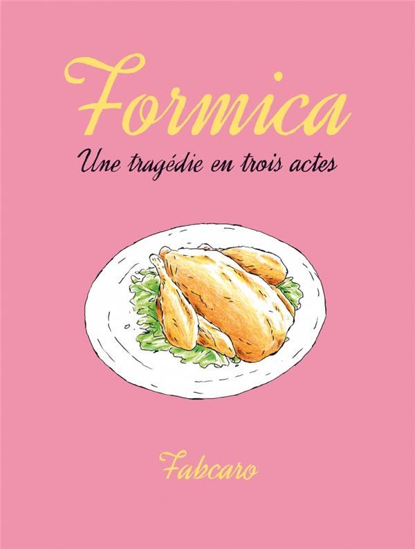 Formica ; une tragédie en trois actes