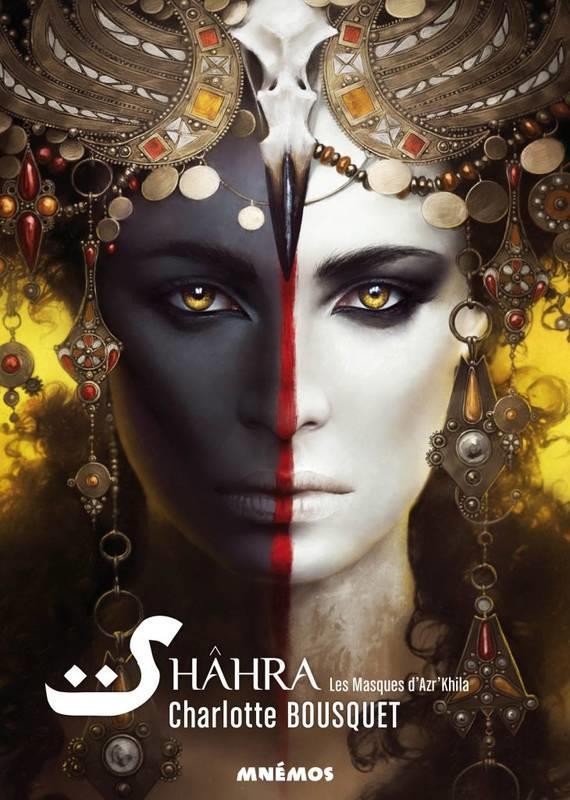 Shâhra T.1 ; les masques d'Azr'Khila