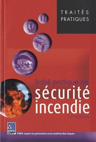 Traite Pratique De Securite Incendie (12e Edition)