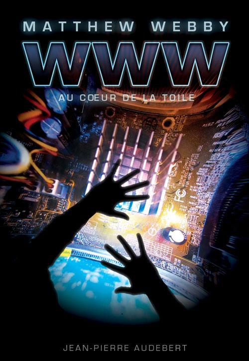 Matthew Webby ; aventures au coeur de la Toile et des jeux vidéo