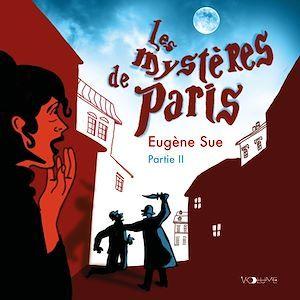 Les mystères de Paris II  - Eugene Sue