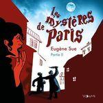 Les mystères de Paris II