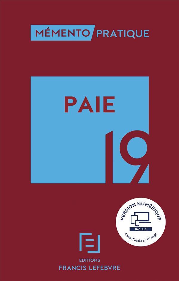 Mémento pratique ; paie (édition 2019)