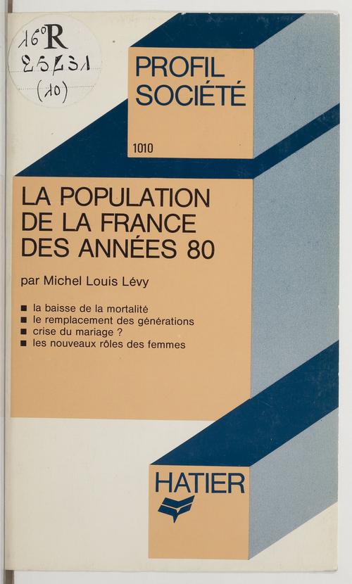La Population de la France des années 80