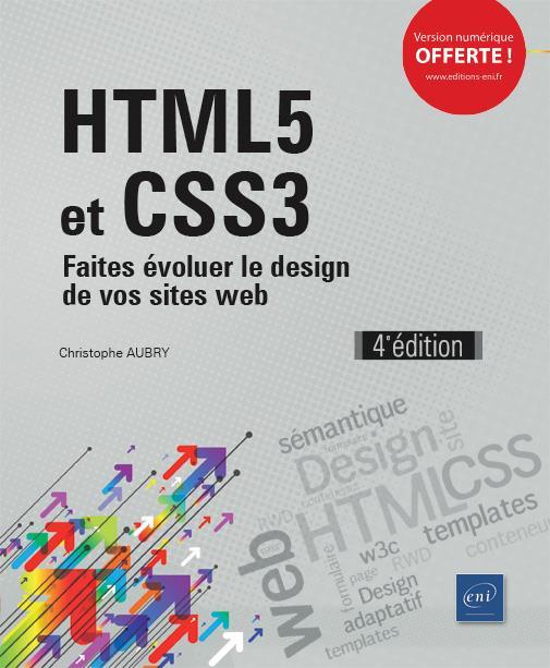 HTML5 et CSS3 ; faites évoluer le design de vos sites web (4e édition)