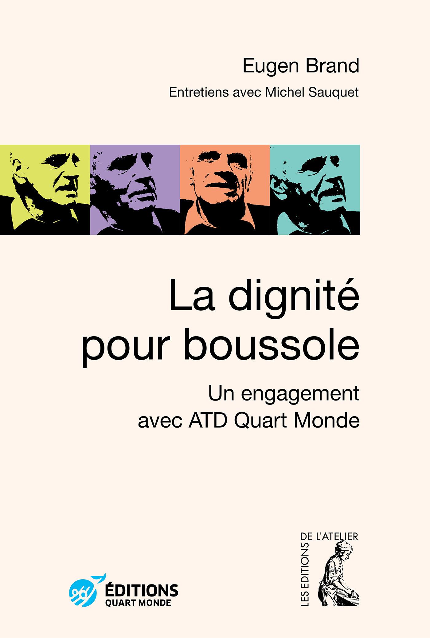 La dignité pour boussole ; un engagement avec ATD Quart Monde
