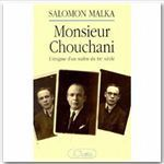 Vente EBooks : Monsieur Chouchani  - Salomon Malka