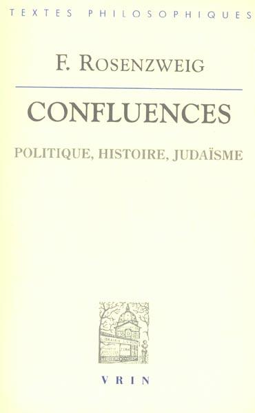 Confluences ; politique, histoire, judaïsme